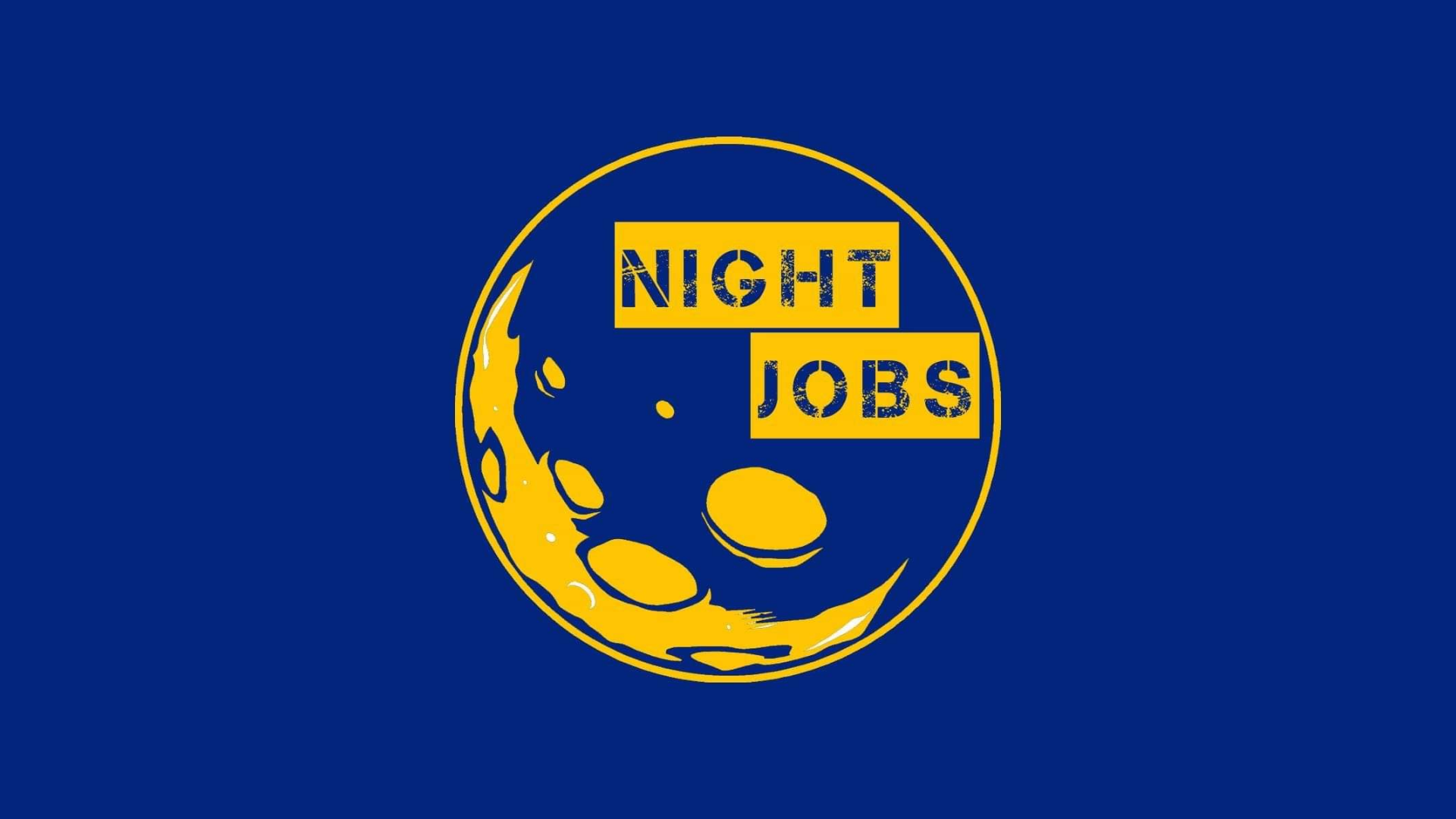 NIGHT JOBS